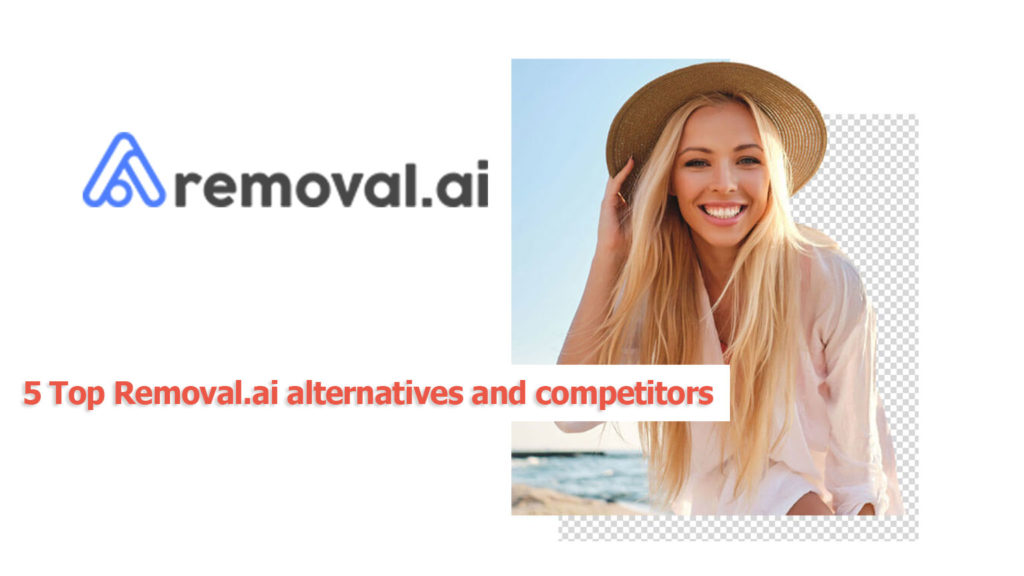 5 Top Removal.ai alternatives and competitors