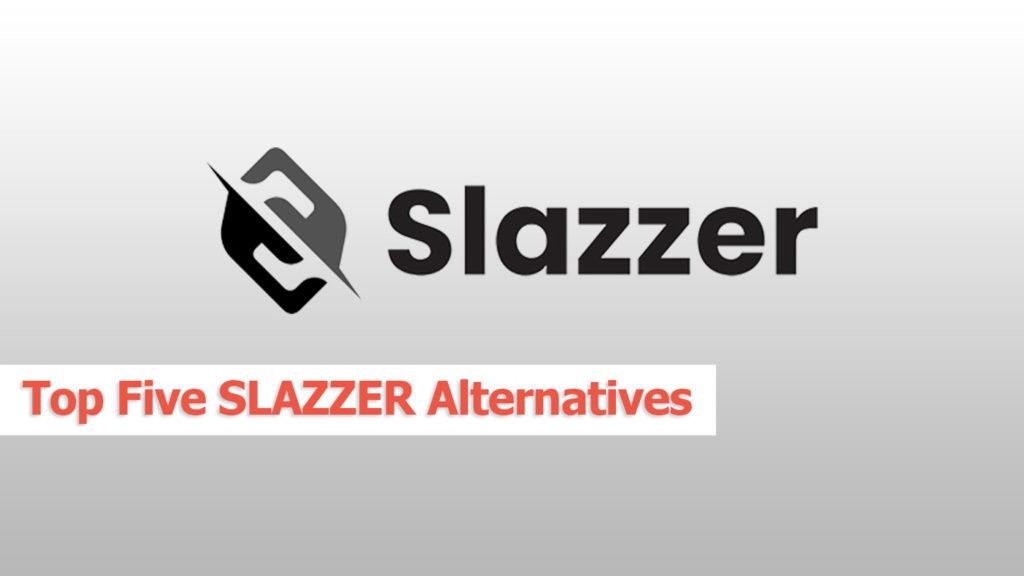 Top 5 slazzer alternatives